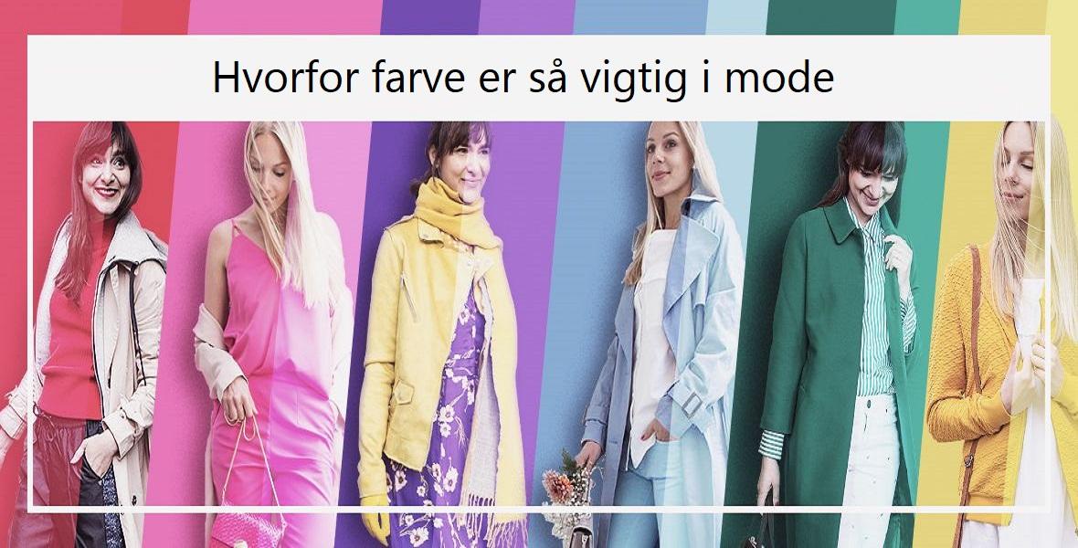 Hvorfor farve er så vigtig i mode